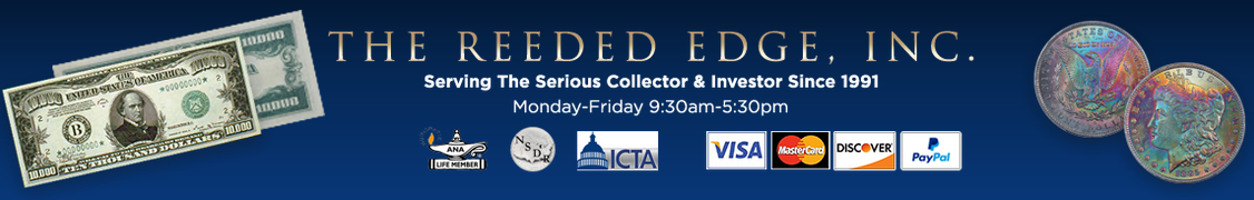 The Reeded Edge, Inc serving the serious collector & investor since 1991